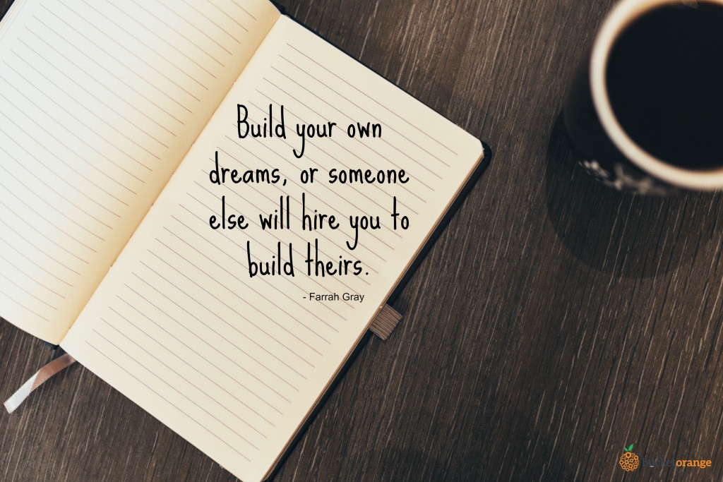 Build your own dreams_quote