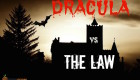 The Trials Of Dracula: What Crimes Would Dracula Be Convicted Of If He Lived Today?